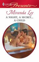 A Night, A Secret-- A Child
