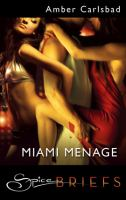 Miami Menage