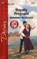 Royally Pregnant