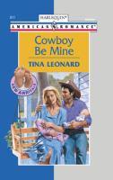 Cowboy Be Mine