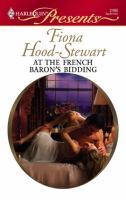 At the French Baron's Bidding