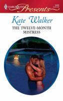 The Twelve-month Mistress