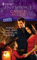 Hook, Line, and Shotgun Bride