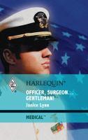 Officer, Surgeon-- Gentleman!