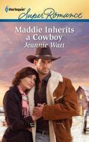 Maddie Inherits A Cowboy