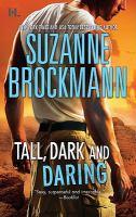 Tall, Dark, and Daring