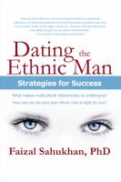 Dating the Ethnic Man
