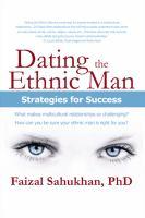 Dating the Ethnic Man