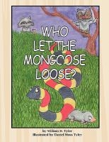 Who Let the Mongoose Loose ?