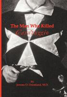 The Man Who Killed Caravaggio