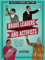 Brave Leaders and Activists