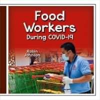 Food Workers During COVID-19
