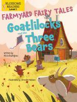 Goatlilocks and the Three Bears
