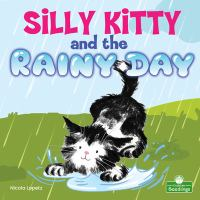 Silly Kitty and the Rainy Day