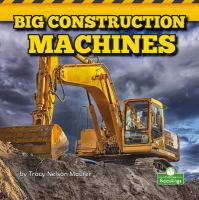 Big Construction Machines