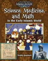 Science, Medicine, and Math in the Early Islamic World