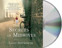 The secrets of midwives [sound recording (unabridged book on CD)]