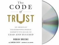 Media Cover for Code of Trust : An American Counter-Intelligence Expert's Five Rules to Lead and Succeed [sound recording (CD)]