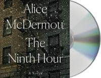The ninth hour [sound recording (unabridged book on CD)] : a novel