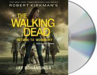 Robert Kirkman's The Walking Dead Return to Woodbury