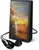 The Vengeance of Mothers (Playaway)