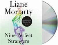 Nine perfect strangers [sound recording]