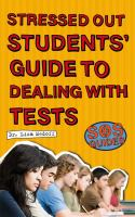 Stressed Out Students Guide to Dealing With Tests