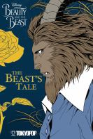 Disney Manga: Beauty & Beast - Beast's Tale *
