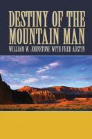 Destiny of the Mountain Man