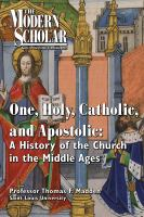 One, Holy, Catholic, and Apostolic