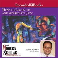 How to Listen to and Appreciate Jazz