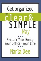 Get Organized the Clear & Simple Way