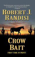 Crow Bait