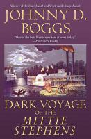 Dark Voyage of the Mittie Stephens