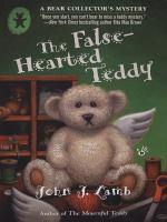 The False-hearted Teddy