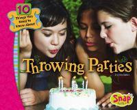 Throwing Parties
