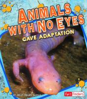 Animals With No Eyes