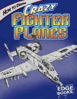 How to Draw Crazy Fighter Planes