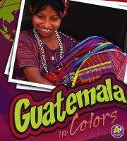 Guatemala in Colors