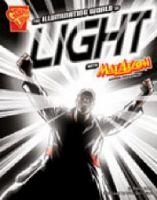The Illuminating World of Ligth With Max Axiom, Super Scientist