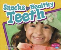 Snacks for Healthy Teeth