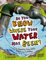 Do You Know Where your Water Has Been?