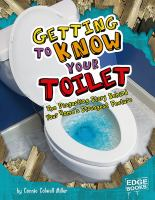 Getting to Know your Toilet