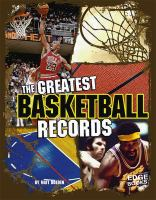 The Greatest Basketball Records