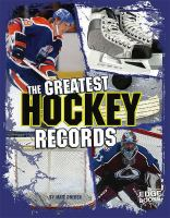 The Greatest Hockey Records