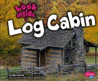 Look Inside A Log Cabin