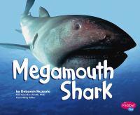 The Megamouth Shark