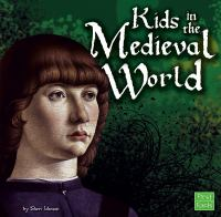 Kids in the Medieval World