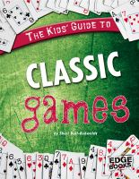 The Kids' Guide to Classic Games