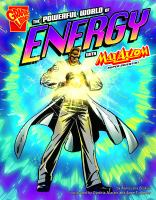 The Powerful World of Energy With Max Axiom, Super Scientist